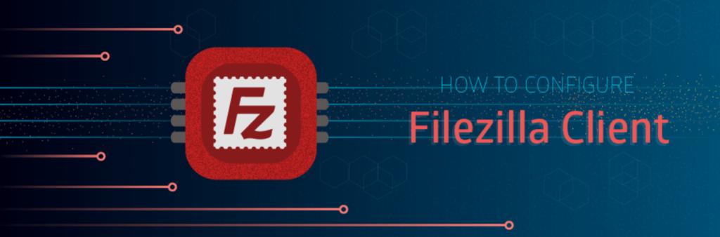 Cómo configurar Filezilla para conectarte a tu sitio a través de FTP