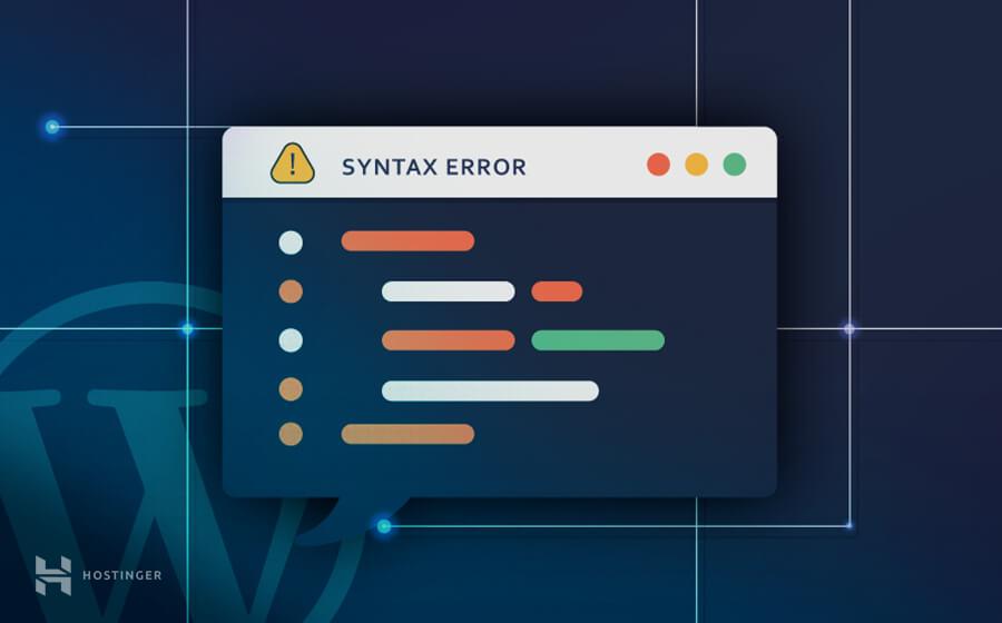 ¿Cómo corregir Error de Sintaxis en WordPress?