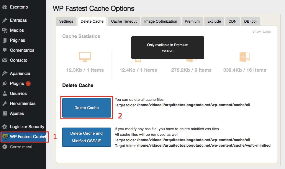 Borrar tu caché usando el plugin WP Fastest Cache.