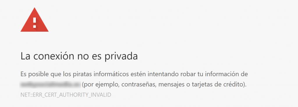 El aviso de tu conexión no es segura de Chrome.