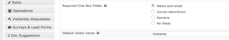 Configurando los campos obligatorios de tu chat.