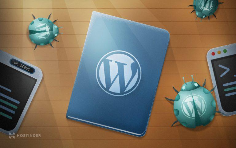 Qué es WordPress Debug (WP_DEBUG): una guía completa