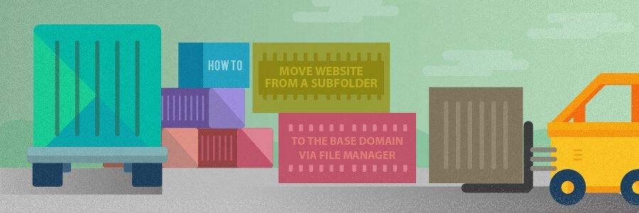 Cómo mover tu web WordPress: Te decimos cómo cambiar de carpeta tu sitio web usando el administrador de archivos
