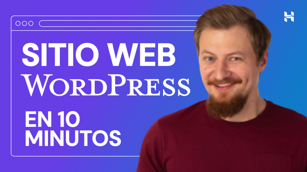 Cómo Crear Una Página Web en WordPress en 10 minutos